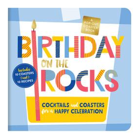 Birthday on the Rocks Coaster Board Book by Galison, 9780735361188