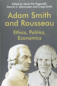 Adam Smith and Rousseau (Ethics, Politics, Economics) - 9781474452687 by Maria Pia Paganelli, Dennis C. Rasmussen, Craig Smith, 9781474452687