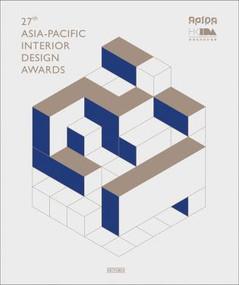 27th Asia-Pacific Interior Design Awards by Li Aihong, Wang Chen, 9781913536220