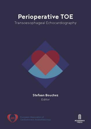 Perioperative TOE (Transoesophageal Echocardiography) by Stefaan Bouchez, 9789401469401