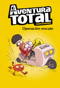 Aventura total: Operación rescate / Total Adventure: Operation Rescue by Oscar Julve, Jaume Coupons, 9788448855086