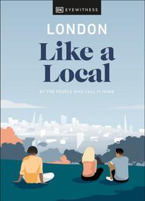 London Like a Local by DK Eyewitness, 9780241490686