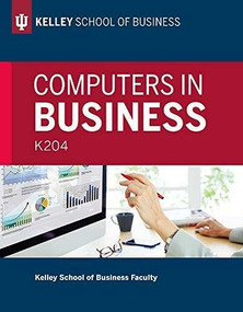 Computers in Business: K204 by Kelley School of Business Faculty, 9780253027887