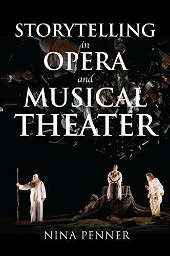 Storytelling in Opera and Musical Theater - 9780253049964 by Nina Penner, 9780253049964