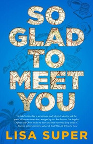 So Glad to Meet You by Lisa Super, 9781635763973