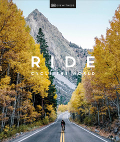 Ride (Cycle the World) by DK Eyewitness, 9780744028850