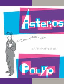 Asterios Polyp by David Mazzucchelli, 9780307377326