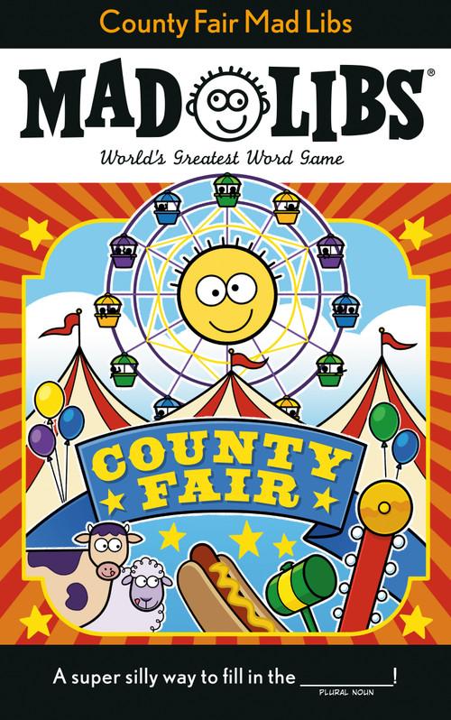 County Fair Mad Libs by Sarah Fabiny, 9780593224120
