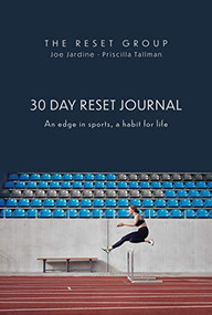 30 Day Reset Journal (An Edge in Sports, A Habit for Life) by Priscilla Tallman, 9781950892754