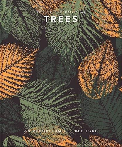 The Little Book of Trees (An arboretum of tree lore) (Miniature Edition) - 9781800690080 by Orange Hippo, 9781800690080