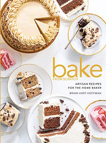 Bake from Scratch (Vol 5) (Artisan Recipes for the Home Baker) by Brian Hart Hoffman, 9781940772868