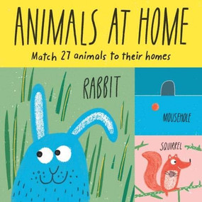 Animals at Home (Match 27 Animals to Their Homes) by Claudia Boldt, 9781786270276