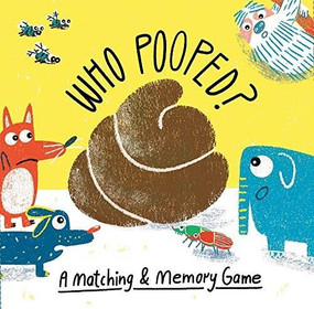 Who Pooped? (A Matching & Memory Game) by Claudia Boldt, 9781786273734