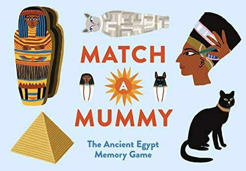 Match a Mummy (The Ancient Egypt Memory Game) (Miniature Edition) by Anna Claybourne, Lea Maupetit, 9781786275837