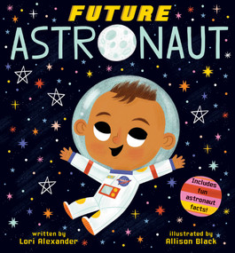 Future Astronaut (Future Baby) by Lori Alexander, Allison Black, 9781338312225