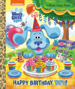 Happy Birthday, Blue! (Blue's Clues & You) by Megan Roth, Golden Books, 9780593123935
