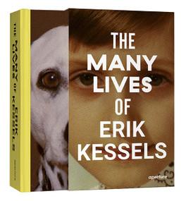 The Many Lives of Erik Kessels (signed edition) by Erik Kessels, Francesco Zanot, Simon Baker, Hans Aarsman, Sandra S. Phillips, 9781683951841