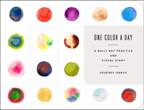 One Color a Day Sketchbook (A Daily Art Practice and Visual Diary) by Courtney Cerruti, 9781419747472