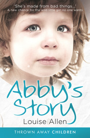 Abby's Story by Louise Allen, 9781913406165