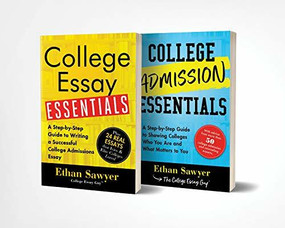 College Admission and Essay Essentials Book Set (College Application Resources for Teens) by Ethan Sawyer, 9781728240008