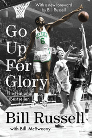 Go Up for Glory by Bill Russell, William Mcsweeny, 9780593184226
