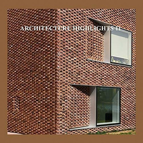 Architecture Highlights 11 by Wang Chen, 9789881978745