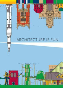 Architecture Is Fun by Sharon Exley, Peter Exley, 9781864708943