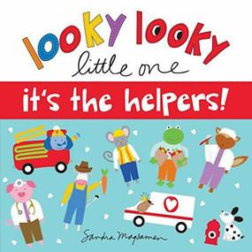 Looky Looky Little One It's the Helpers - 9781728235776 by Sandra Magsamen, 9781728235776