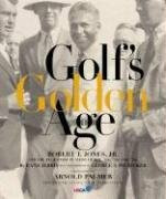 Golf's Golden Age (Bobby Jones and the Legendary Players of the 20's and 30's) - 9780792241829 by Rand Jerris, Author TBD, George Pietzcker, Arnold Palmer, 9780792241829