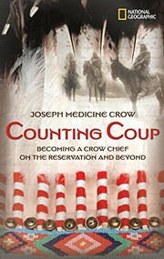 Counting Coup (Becoming a Crow Chief on the Reservation and Beyond) by Author TBD, Herman J. Viola, 9780792253914