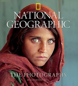 National Geographic: The Photographs by Leah Bendavid-Val, 9781426202919