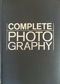 NG Complete Photography by National Geographic, Scott Stuckey, 9781426207778