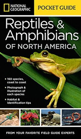 National Geographic Pocket Guide to Reptiles and Amphibians of North America by Catherine H. Howell, 9781426214769