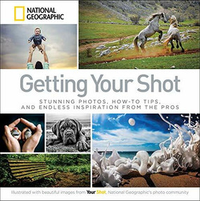 Getting Your Shot - 9781426218705 by National Geographic, 9781426218705