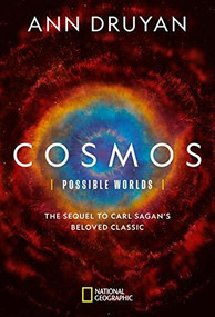 Cosmos: Possible Worlds by Ann Druyan, 9781426219085