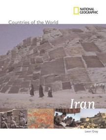 National Geographic Countries of the World: Iran by Leon Gray, 9781426302008
