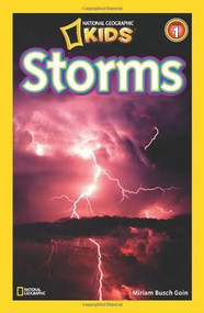 National Geographic Readers: Storms! by Miriam Busch Goin, 9781426303944