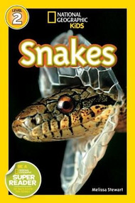 National Geographic Readers: Snakes! by Melissa Stewart, 9781426304286