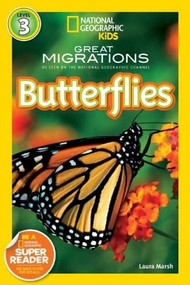 National Geographic Readers: Great Migrations Butterflies by Laura Marsh, 9781426307393