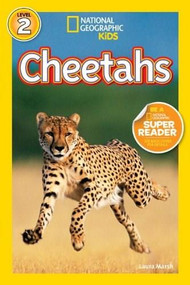 National Geographic Readers: Cheetahs by Laura Marsh, 9781426308550