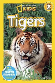 National Geographic Readers: Tigers by Laura Marsh, 9781426309113