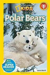 National Geographic Readers: Polar Bears by Laura Marsh, 9781426311048