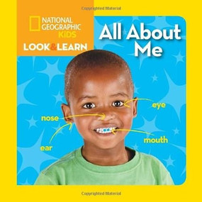 National Geographic Kids Look and Learn: All About Me by National Geographic Kids, 9781426314834