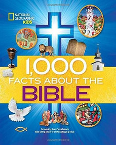 1,000 Facts About the Bible by National Geographic Kids, Jean-Pierre Isbouts, 9781426318658
