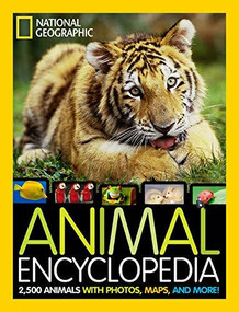 Animal Encyclopedia (2,500 Animals with Photos, Maps, and More!) by Lucy Spelman, 9781426319822