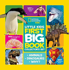 National Geographic Little Kids First Big Book Collector's Set (Animals, Dinosaurs, Why?) by National Geographic Kids, 9781426320101