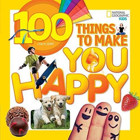 100 Things to Make You Happy by Lisa Gerry, 9781426320583