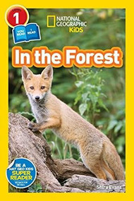 National Geographic Readers: In the Forest by Shira Evans, 9781426326219