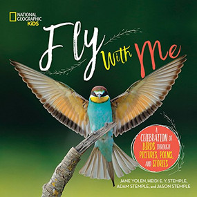 Fly With Me (A Celebration of Birds through Pictures, Poems, and Stories) by Author TBD, Jane Yolen, 9781426331817
