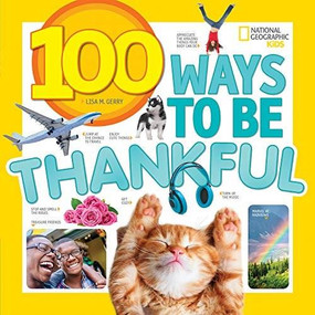 100 Ways to Be Thankful by Lisa Gerry, 9781426332753